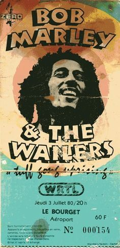 Poster from a Bob Marley and The Wailers concert at Le Bourget,  Paris,  France, July 3 1980,  the UpRising tour.