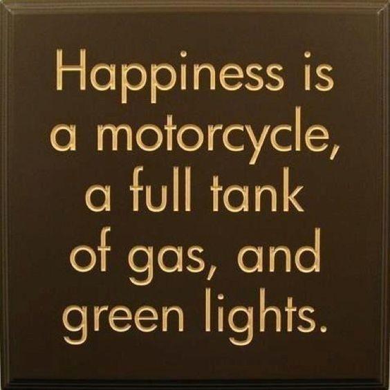 http://www.go-bike-go.com/ Felicidad es: una motocicleta con el tanque lleno de gasolina y semáforos en verde.