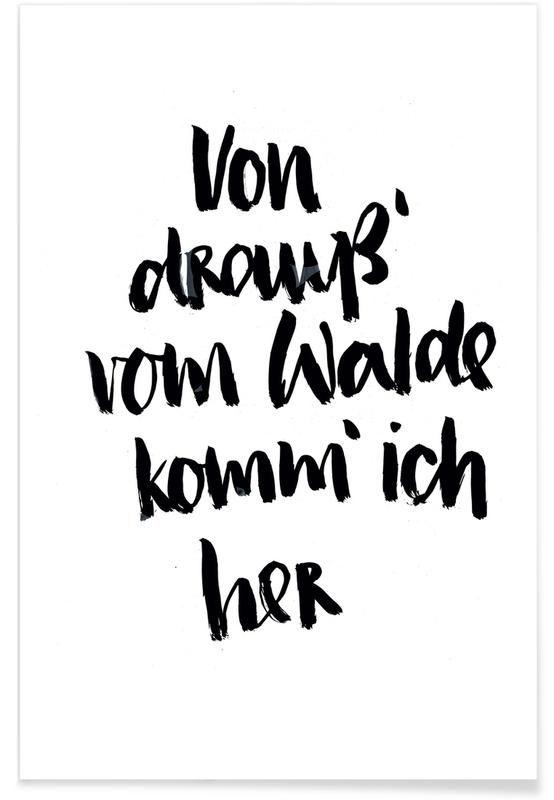 Von Drauss Vom Walde Komm Ich Her Poster Juniqe Brushmeetspaper Juniqe Lettering Poster