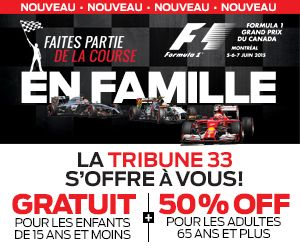 Promotion Familiale | Family Promotion  Grand Prix du Canada - Formule 1 Montréal | Circuit Gilles-Villeneuve