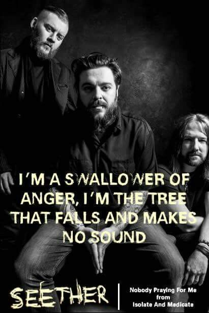Nobody praying for me- Seether
