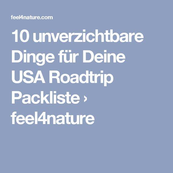 10 unverzichtbare Dinge für Deine USA Roadtrip Packliste › feel4nature