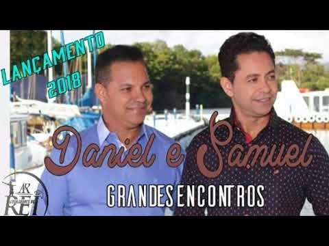 Lancamento 2018 Daniel E Samuel Grandes Encontros Com Imagens