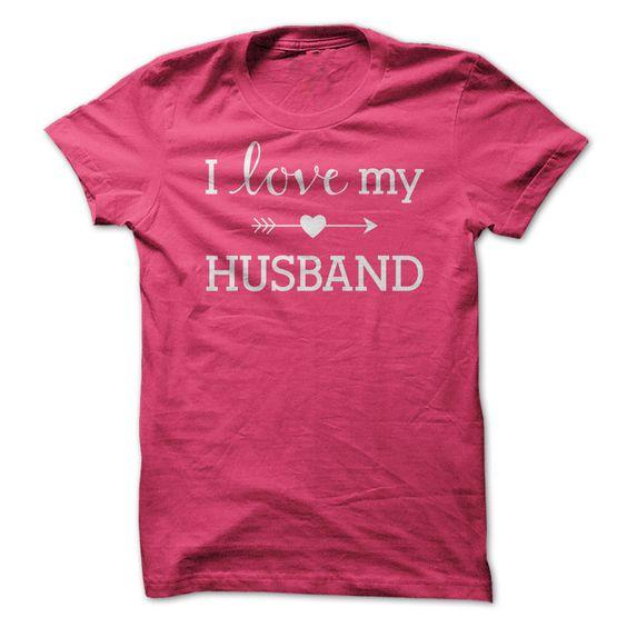 I Love My Husband Shirt @salihabusra sana bunu evlenince hediye alcam :D: