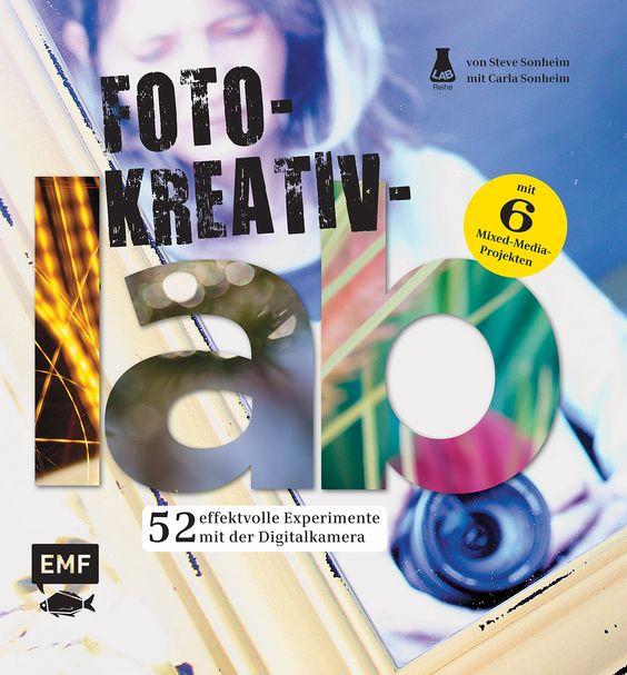FOTO-KREATIV-LAB - 52 effektvolle Experimente mit der Digitalkamera, Herausgegeben von Carla und Steve Sonheim, 144 Seiten, Flexocover, Format 22,0 x 22,0 cm, ISBN: 978-3-86355-230-5, Bestellnr.: 55230, 19,99€ (D) / 20,60€ (A), Bestellbar unter http://www.edition-m-fischer.de/index.php?id=20&tx_ttproducts_pi1[cat]=24&tx_ttproducts_pi1[backPID]=20&tx_ttproducts_pi1[product]=593&cHash=7bb7e330ac