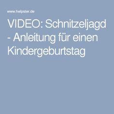 VIDEO: Schnitzeljagd - Anleitung für einen Kindergeburtstag