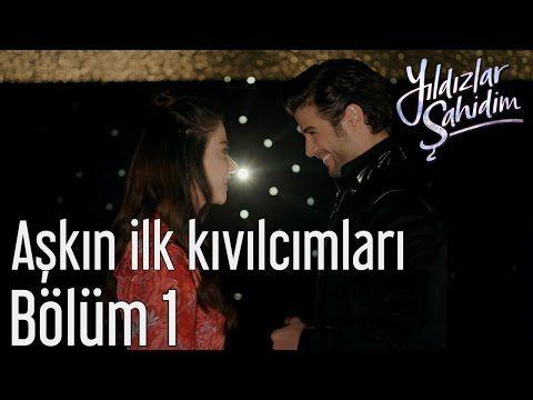Yildizlar Sahidim 1 Bolum Askin Ilk Kivilcimlari Youtube Film Youtube Movie Posters