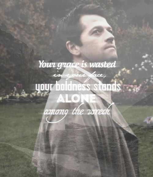 You can't just put Mumford lyrics with pictures of Castiel IT'S TOO PERFECT