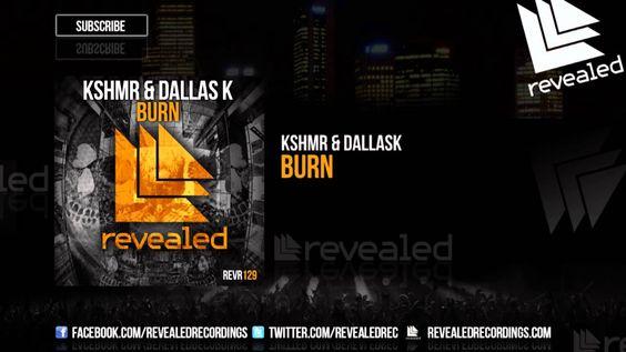 KSHMR & DallasK - Burn [OUT NOW!]