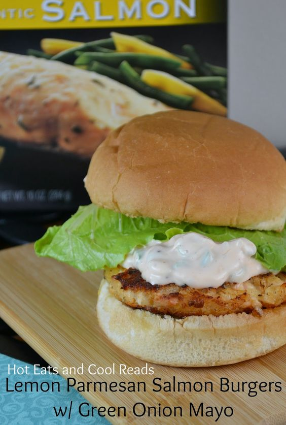 ... Salmon Burgers with Green Onion Mayo from Hot Eats and Cool Reads