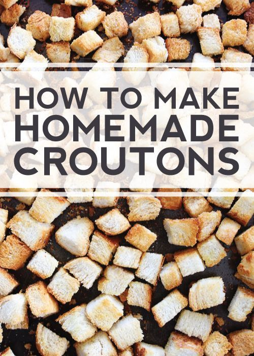How to Make Homemade Croutons-it's so easy and they are much better ...