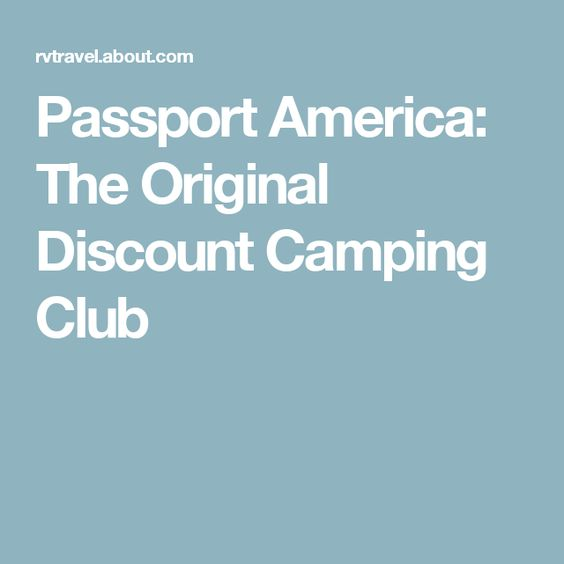 Passport America: The Original Discount Camping Club