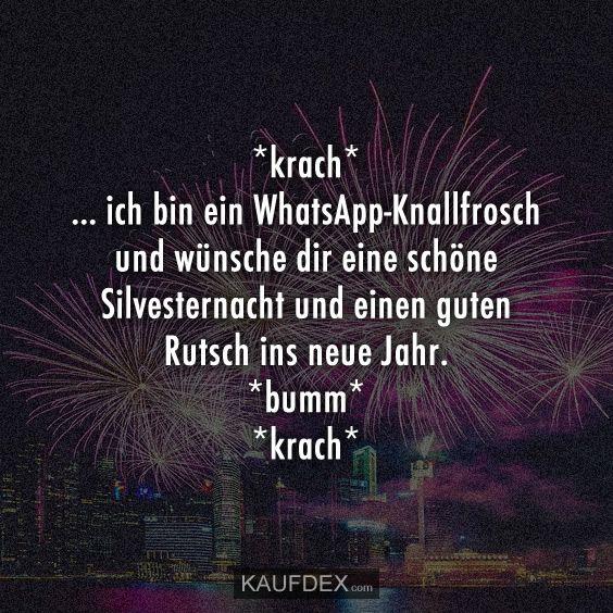 Krach Ich Bin Ein Whatsapp Knallfrosch Kaufdex Silvester Spruche Lustige Spruche Neujahrswunsche Spruche