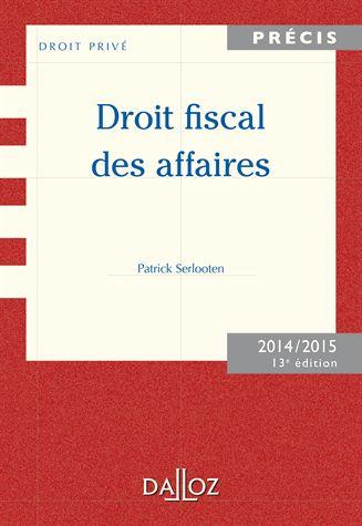 Droit fiscal des affaires 13e édition 2014-2015