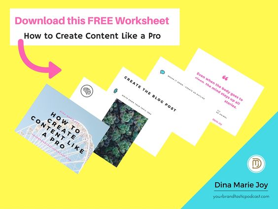 Read about or listen to Podcast Episode 58 How to Create Content like a Pro with Dina Marie Joy from Your Brandtastic Podcast.