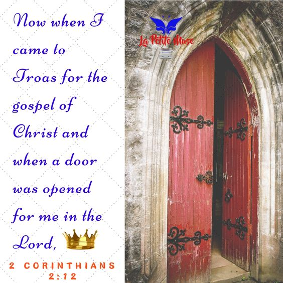 Scripture of the Week: a DOOR opened for me in the Lord 🚪