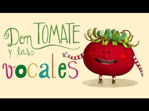 Don Tomate y Las Vocales - Video Musical Infantil