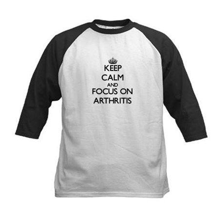 Keep Calm And Focus On Arthritis Baseball Jersey