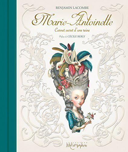 Marie-Antoinette - Carnet secret d'une reine (NED) de Ben... https://www.amazon.fr/dp/230204813X/ref=cm_sw_r_pi_dp_6iIgxbR1AXTE8