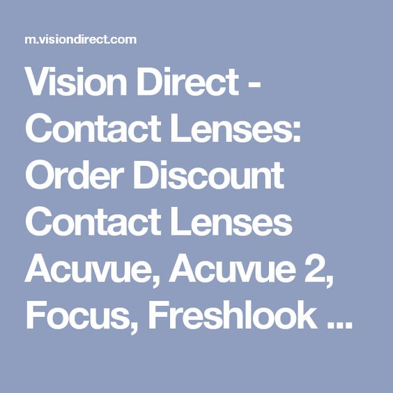 Vision Direct - Contact Lenses: Order Discount Contact Lenses Acuvue, Acuvue 2, Focus, Freshlook Online