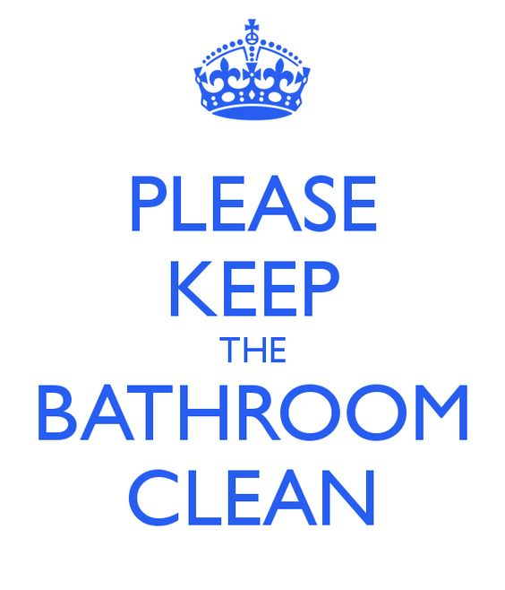 Keep Bathroom Clean Sign Printable Cleanliness Pinterest Bathroom Signs Bathroom And Cleanses
