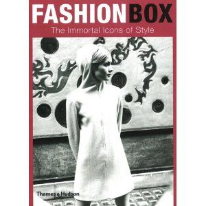 Fashion Box - The immortal icons of style