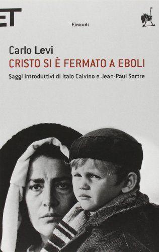 Cristo si è fermato a Eboli by Carlo Levi - libro veramente bello, una storia vera, e il ritratto - per niente noioso - dei contadini di Gagliano durante la seconda guerra mondiale - books - libri