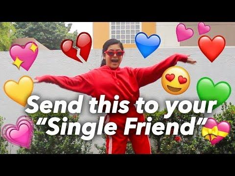 Send This To Your Single Friend Without Any Context Ranz And Niana Youtube Single Friend Single Memes Lame Jokes