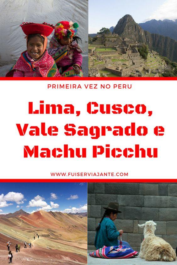 Fui Ser Viajante no Peru: nossa primeira vez na terra dos Incas