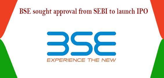 BSE sought approval from SEBI to launch IPO