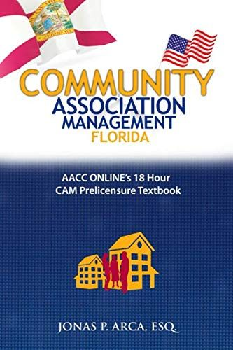 Community Association Management Florida Aacc Online S 18 Hour