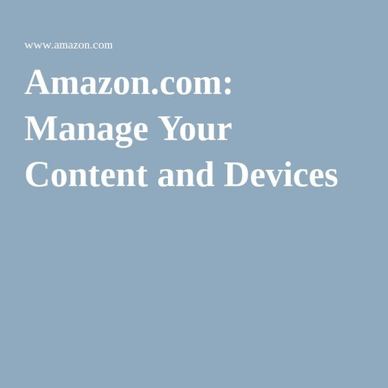 Amazon.com: Manage Your Content and Devices