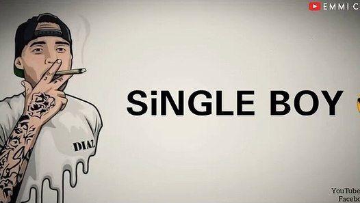 Single Boy Whatsapp Status Attitude Whatsapp Status For Boys Single Boy Attitude Whatsapp St Best Whatsapp Dp Friendship Quotes In Hindi Love Picture Quotes