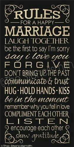 I am grateful for my happy marriage...we have faced many challenges but have come out stronger every time! And these rules are things that we try to do on a daily basis. God gave me the best life partner for me...I love him dearly.