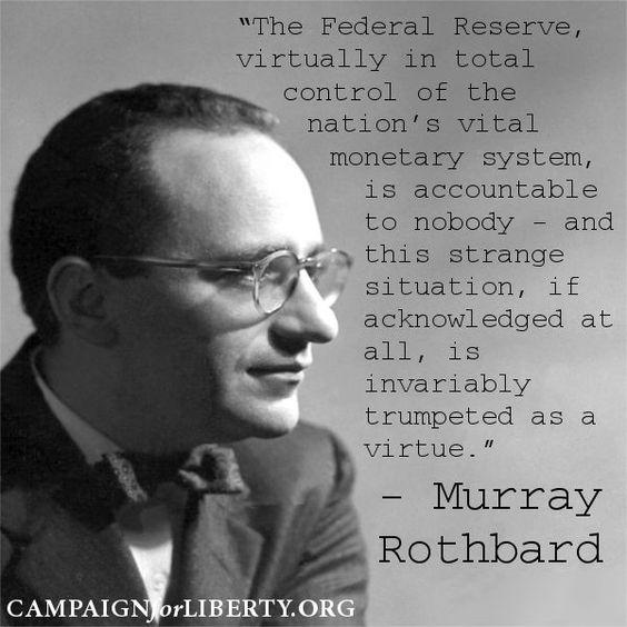 tsū #FederalReserve #MurrayRothbard #libertarian #FreeMarket #voluntaryism: