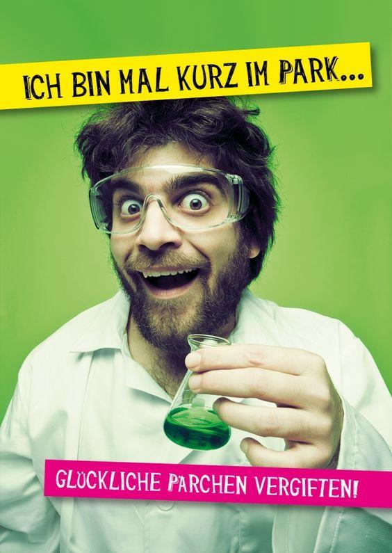 Bin mal kurz glückliche Pärchen vergiften | Humor | Echte Postkarten online…