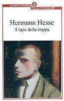 Il Lupo della Steppa - Hermann Hesse