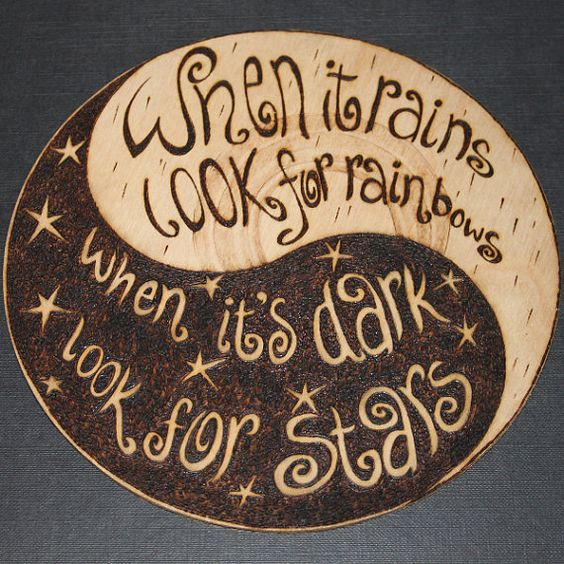 When it Rains look for rainbows When it's dark look for stars pyrography sign by HecticEclecticUK on Etsy