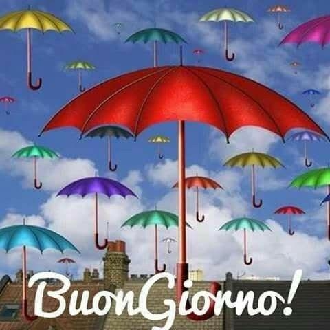 Buon Giorno Con Pioggia Buongiorno Buongiorno Immagini E