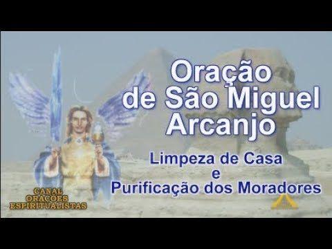 Arcanjo Miguel Limpeza De Casa Youtube Com Imagens Oracao