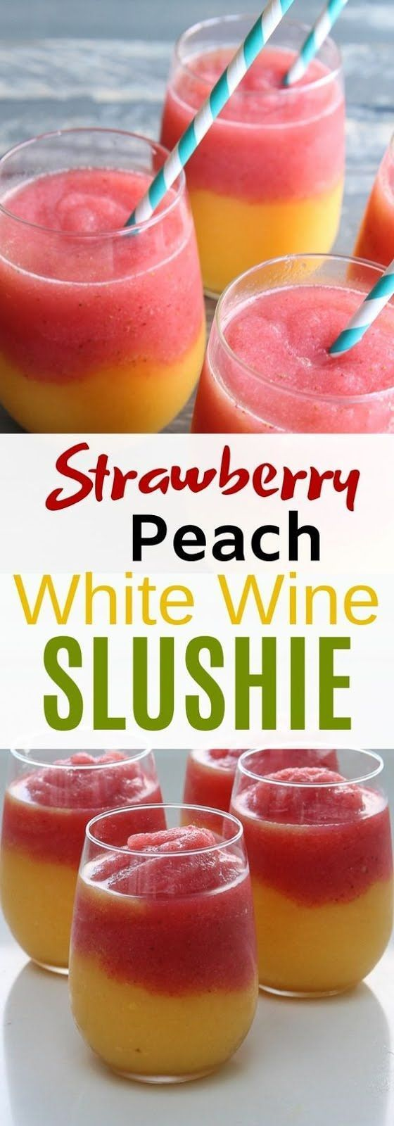 Strawberry Peach White Wine Slushie Wine Recipes Fun Easy Recipes Food