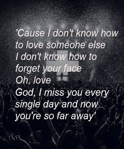 So Far Away Far Away Quotes So Far Away Lyrics Lyric Quotes