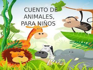 Cuentos De Animales Para Niños Calameo Cuentos Animales Animales De La Selva