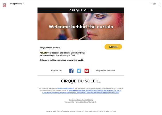 Cirque du Soleil activation email. #activation