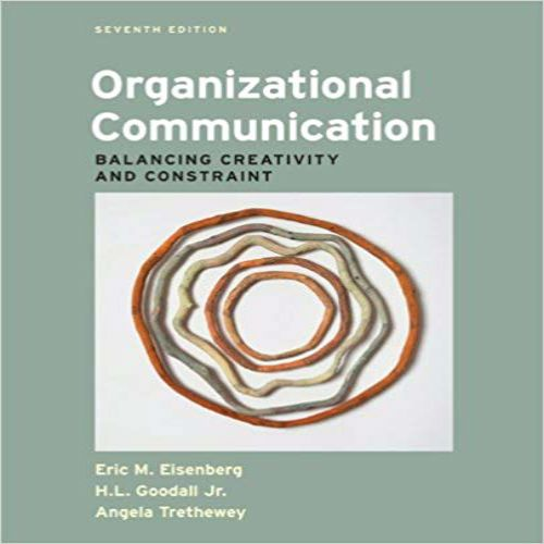 Solution Manual For Organizational Communication Balancing