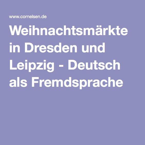 Weihnachtsmärkte in Dresden und Leipzig - Deutsch als Fremdsprache