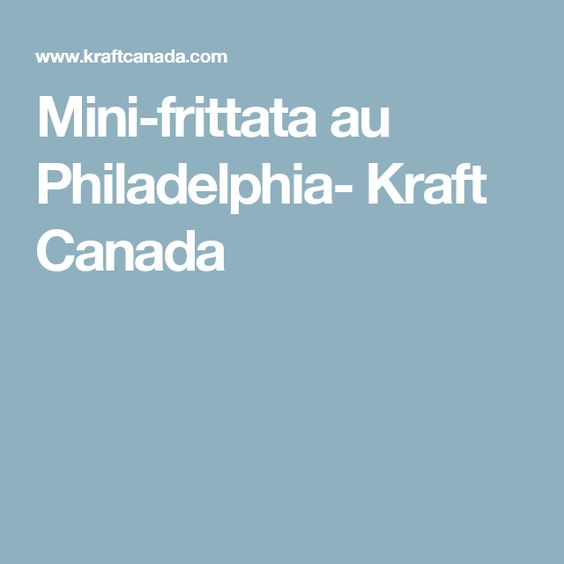 Mini-frittata au Philadelphia- Kraft Canada