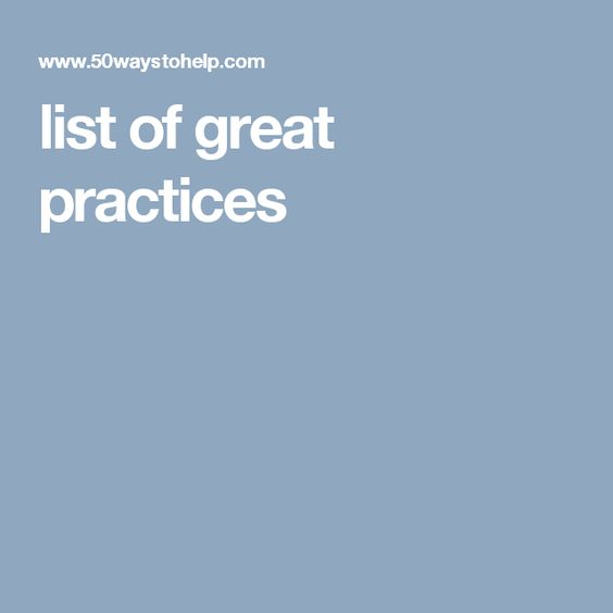 list of great practices