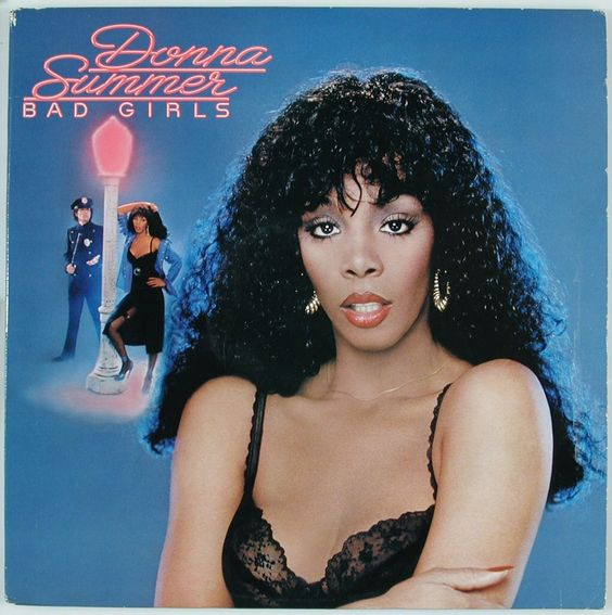 1979, Donna Summer scored her third No.1 US single with 'Bad Girls' the album of the same name also started a five week run at No.1. The inspiration for her to write the song came after one of her assistants was offended by a police officer who thought she was a street prostitute.