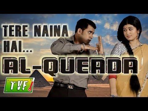 Tere Naina Hai Al Qaeda Tvf Remix Youtube Remix Youtube